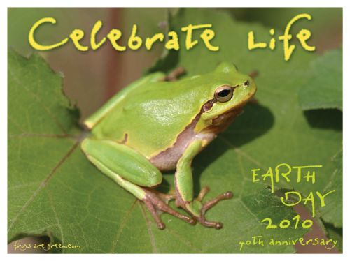 Celebrate Life - 40th Anniversary - Earth Day
