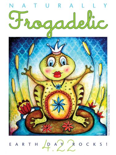 Naturally Frogadelic - Earth Day Poster by Susan Newman, founder, Frogs Are Green, Illustration courtesy Mary Ann Farley