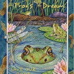 A Frog's Dream…Save Our Home