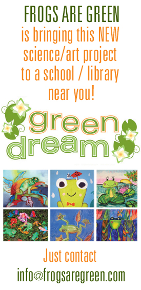 Frogs Are Green's Science/Art Learning Project is coming soon to schools